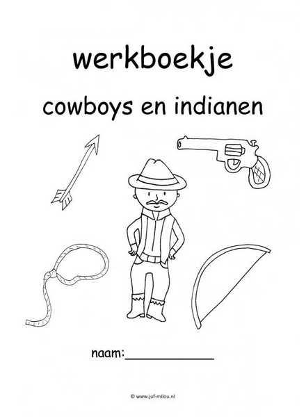 Werkboekjes   cowboys en indianen ~ Juf Milou